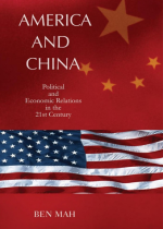 America and China Political and Economic Relations in the 21st Century