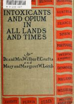 Crafts - Intoxicants & Opium in All Lands and Times (1905)