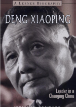 Deng Xiaoping Leader in a Changing China