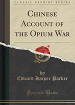 Parker - Chinese Account of the Opium War (1888)