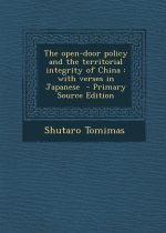 The Open-Door Policy and the Territorial Integrity of China With Verses in Japanese